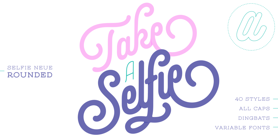 Selfie Neue Rounded font page