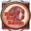 Red Dog Saloon™