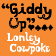 Lonely Cowpoke™