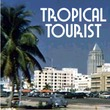 Tropical Tourist JNL