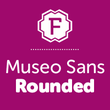 Museo Sans Rounded™