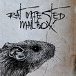 Rat Infested Mailbox
