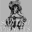Scottish Vignetes