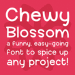 Chewy Blossom™