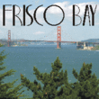 Frisco Bay JNL