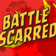 Battle Scarred