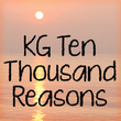 KG Ten Thousand Reasons