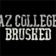 AZ College Brushed