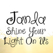 Janda Shine Your Light On Us
