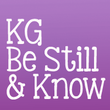 KG Be Still & Know