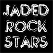 Jaded Rock Stars