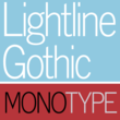 Monotype Lightline Gothic™