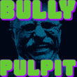 Bully Pulpit NF