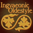 Ingvaeonic Oldestyle NF