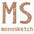 Monosketch