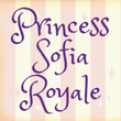 Princess Sofia Royale™