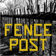 Fence Post JNL