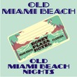 Old Miami Beach JNL