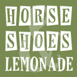 Horseshoes And Lemonade