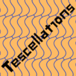 Tescellations™