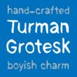 Turman Grotesk