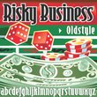 Risky Business Oldstyle™