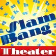 Slam Bang Theater NF