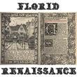 Florid Renaissance™