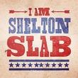 Shelton Slab™