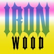 Ironwood®