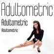 Adultometric Pro™