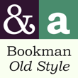 Bookman Old Style™