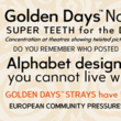 Golden Days™