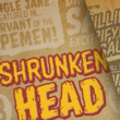 Shrunken Head BB