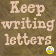 Keep Writing Letters