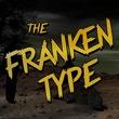 Frankentype™