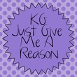 KG Just Give Me A Reason