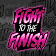 Fight To The Finish BB