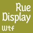 Rue Display