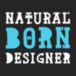 Natural Born Designer