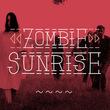 Zombie Sunrise