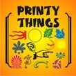 Printy Things JNL