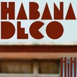 Habana Deco ML