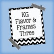 KG Flavor And Frames Three