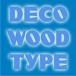 Deco Wood Type JNL