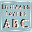 Le Havre Layers™