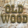 Old Wood JNL