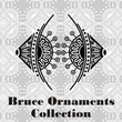 Bruce Ornaments Collection