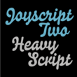 Joyscript Two