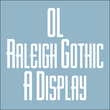 OL Raleigh Gothic A Display